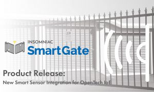 OpenTech Alliance Adds INSOMNIAC SmartGate to IoE Platform
