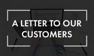 Letter to Our Customers