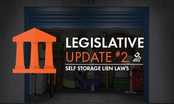 Legislative Update 2 Self Storage Lien Law